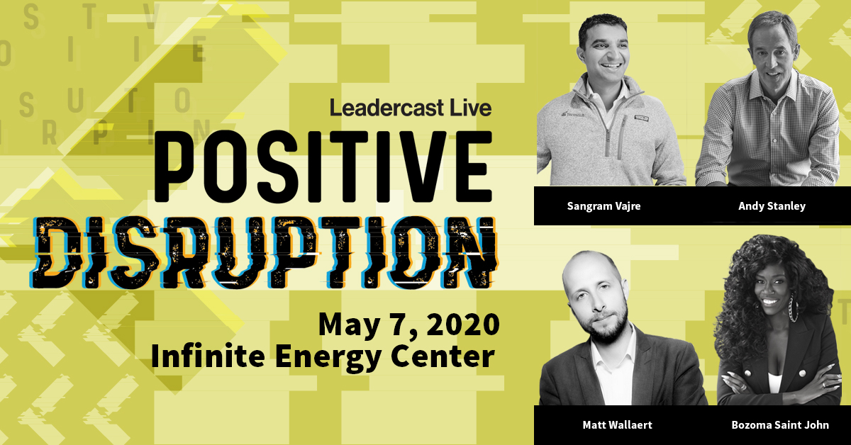 Leadercast 2020 Positive Disruption - Leadership Conference Event on May 7